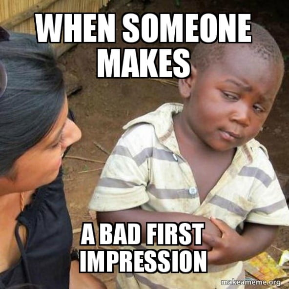 Poor first impressions